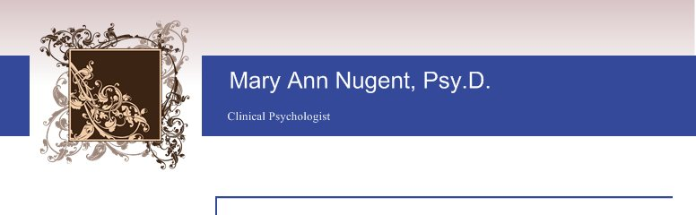 Mary Ann Nugent, Psy.D. - Clinical Psychologist